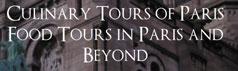 Culinary Tours of Paris
